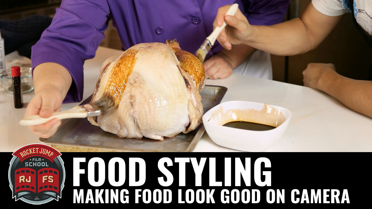 Food Styling: Make Food Look Good on Camera