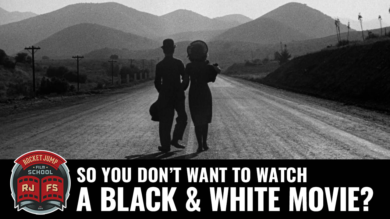 So You Don't Want To Watch a Black and White Movie