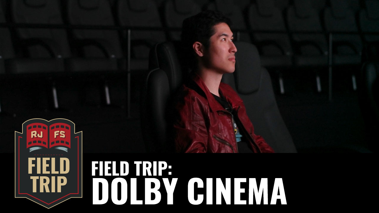 Field Trip: Dolby Cinema