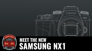 Meet the new SAMSUNG NX1