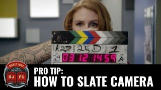Pro Tip: How to Slate Camera