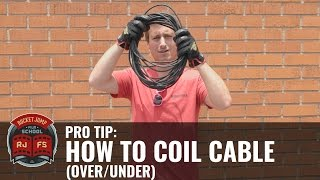 PRO TIP: How To Coil Cable (Over-Under)