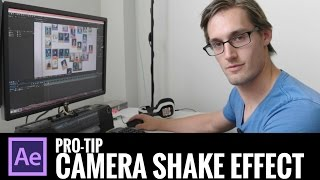 PRO TIP: Camera Shake Effect (in AE)