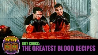 Cooking with RJFS: Blood Recipes
