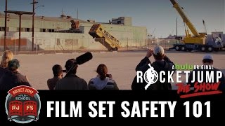 Film Set Safety 101