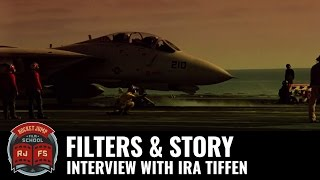 Filters & Story: Interview with Ira Tiffen
