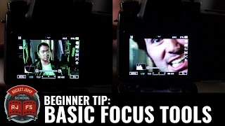 Beginner Tip: Basic Focus Tools