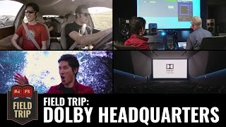Field Trip: Dolby Headquarters