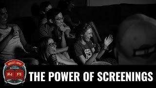 The Power of Screenings